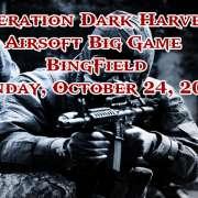 Operation Dark Harvest XI – Airsoft Big Game